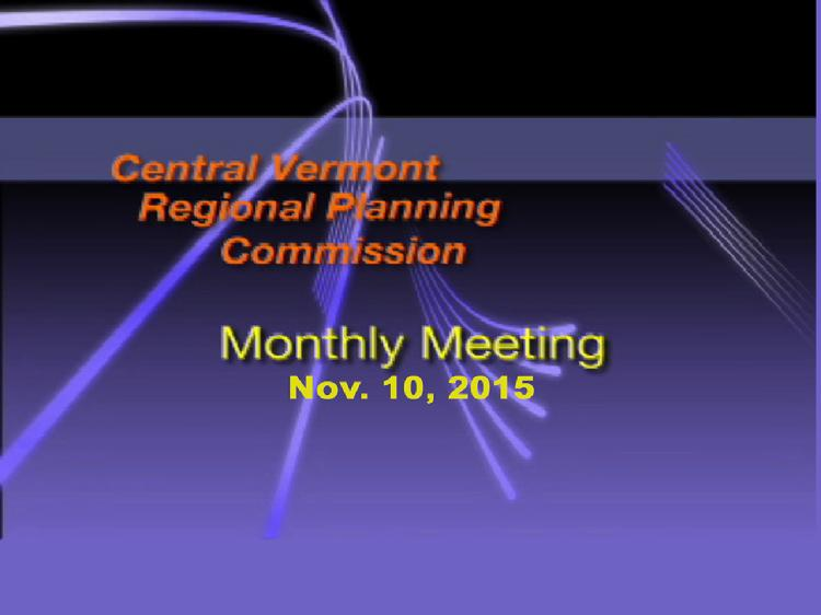 CVRPC Nov. 10, 2015 meeting  The Nov. 10, 2015 meeting of the Central Vermont Regional Planning Commission included: � Review and Acceptance of the revised Transportation Element for the 2016 Regional Plan � Executive Director Bonnie Wanninger�s Report  View at: https://vimeopro.com/vtvt/cvrpc/video/145598561