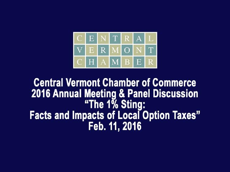 Central Vermont Chamber of Commerce 2016 Annual Meeting and Panel Discussion
