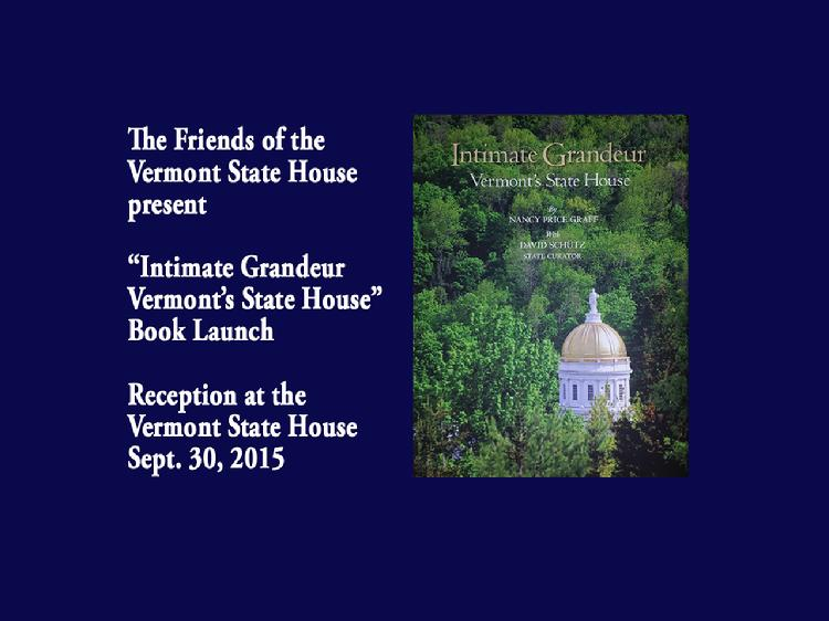Book Launch of Intimate Grandeur  Vermont�s State House  The Friends of the Vermont State House present �Intimate Grandeur  Vermont�s State House.� It is a 120-page celebration of the historic seat of Vermont state government. Illustrated with exquisite photographs and dozens of historic paintings and drawings, it tells the story of the building, its furnishings and decorations, and the important issues that have shaped the State of Vermont. Book launch reception held at the Vermont State House Wednesday, September 30, 2015. Remarks by David Schütz, Vermont State Curator and contributing author; Nancy Price Graff, author; Jeb Wallace-Brodeur, photographer; Vermont Governor Peter Shumlin; and Tom Slayton, editor. Book purchase available online at: www.vtstatehousefriends.org  View at https://vimeopro.com/vtvt/underthegoldendome2015/video/141202007