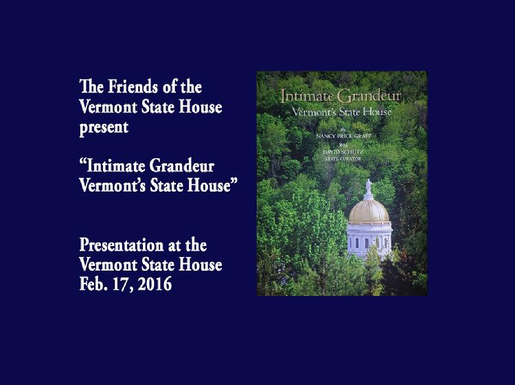 Intimate Grandeur  Vermont�s State House Book Presentation